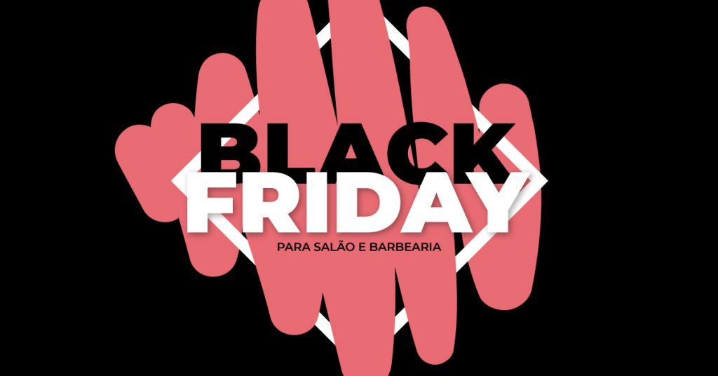 Black-Friday-para-salão-de-beleza-e-barbearia-veja-como-vender-mais