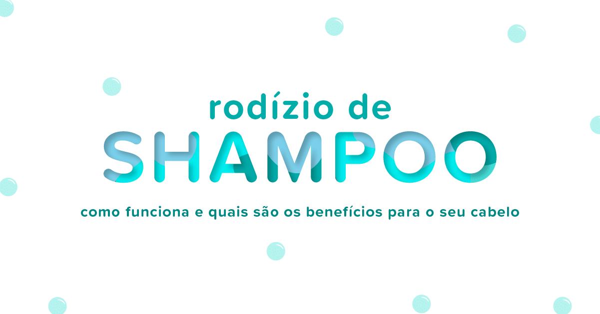 rodizio de shampoo